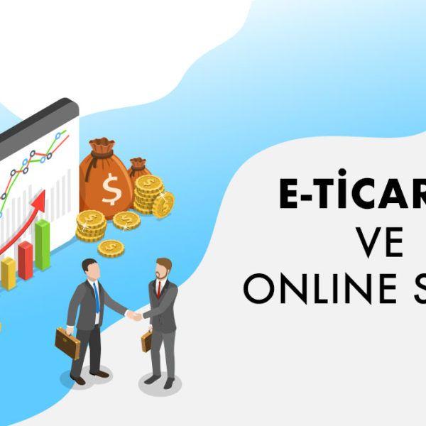 e-ticaret ve online satış